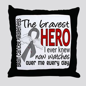 Bravest Hero I Knew Brain Cancer Throw Pillow