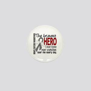 Bravest Hero I Knew Brain Cancer Mini Button