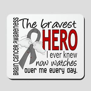 Bravest Hero I Knew Brain Cancer Mousepad