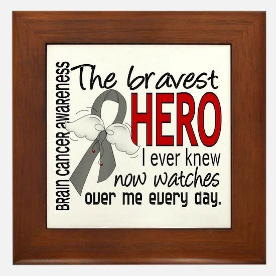 Bravest Hero I Knew Brain Cancer Framed Tile
