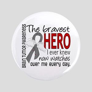 "Bravest Hero I Knew Brain Tumor 3.5"" Button"