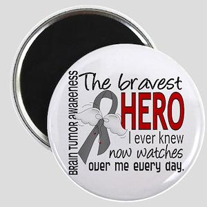 Bravest Hero I Knew Brain Tumor Magnet