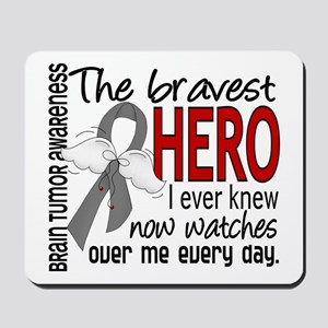 Bravest Hero I Knew Brain Tumor Mousepad
