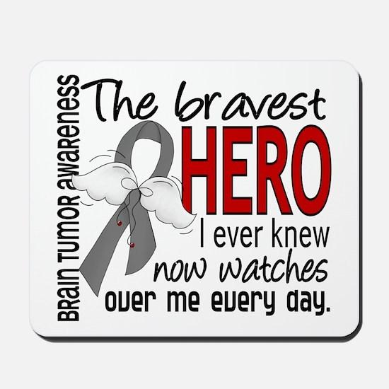Bravest Hero I Knew Brain Tumor Mousepad
