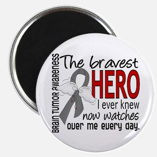 """Bravest Hero I Knew Brain Tumor 2.25"""" Magnet (100"""