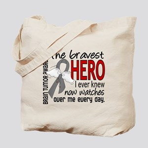 Bravest Hero I Knew Brain Tumor Tote Bag