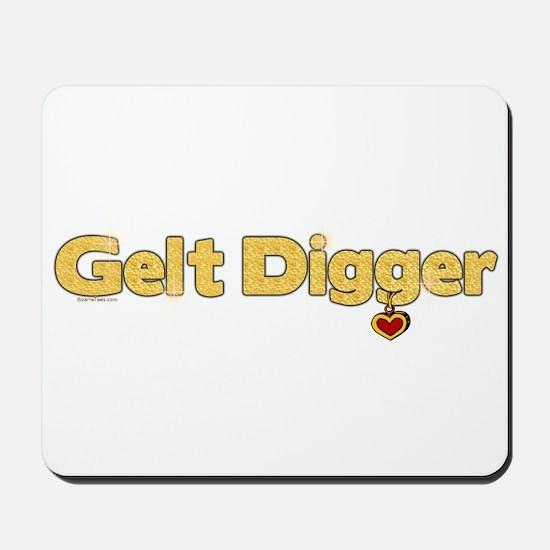 Gelt Digger Mousepad