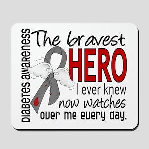 Bravest Hero I Knew Diabetes Mousepad