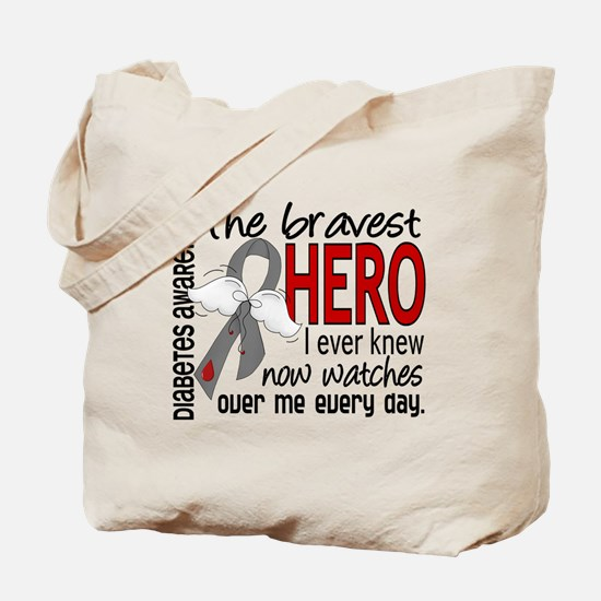 Bravest Hero I Knew Diabetes Tote Bag