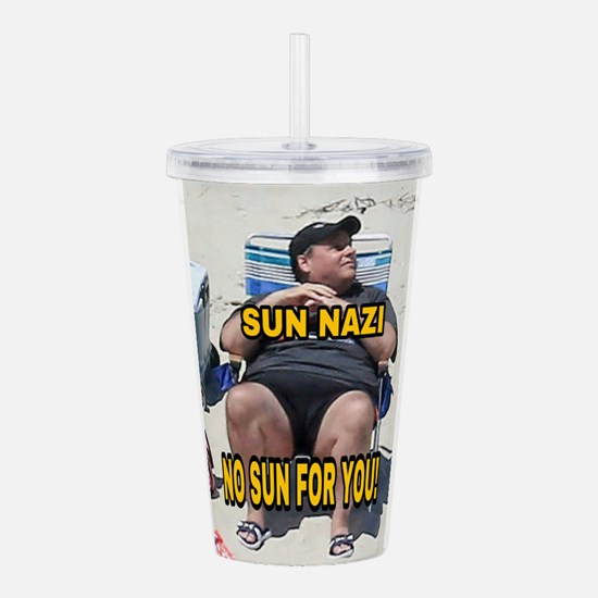 Sun Nazi no sun for yo Acrylic Double-wall Tumbler