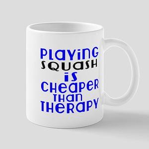 Squash Is Cheaper Than Therapy 11 oz Ceramic Mug