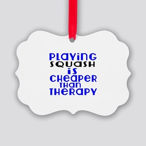 Squash Is Cheaper Than Therapy Picture Ornament