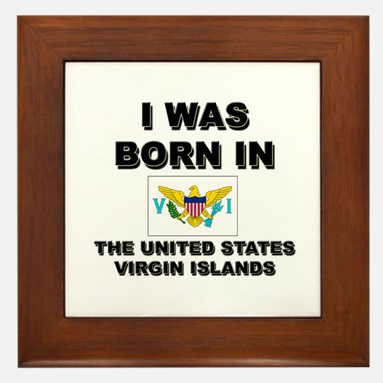 I Was Born In The United States Virgin Islands Fra