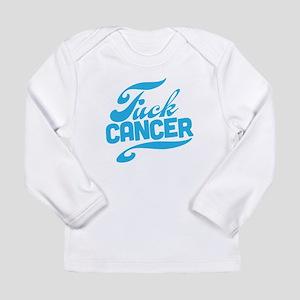Fuck Cancer Long Sleeve Infant T-Shirt