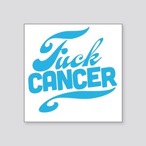"Fuck Cancer Square Sticker 3"" x 3"""