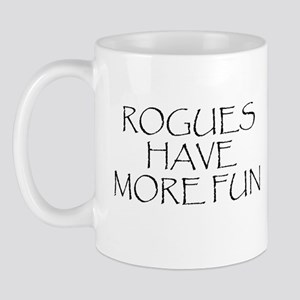 Rogues Have More Fun Mug