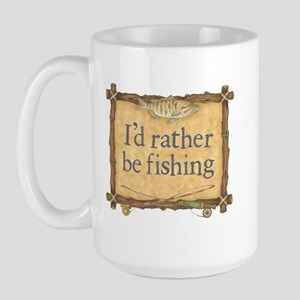"""I'd Rather Be Fishing"" Sign- Large Mug"