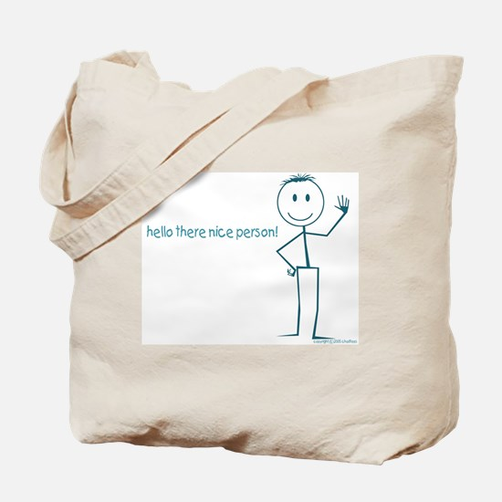 hello there nice person stick figure  Tote Bag