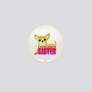 Chihuahua Sister Mini Button