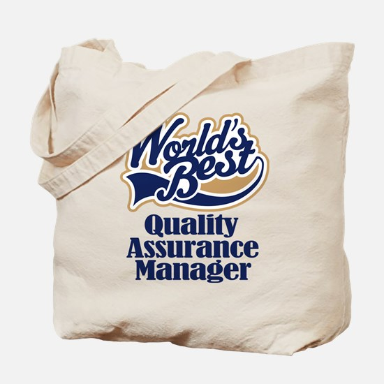 Quality Assurance Manager (Worlds Best) Tote Bag