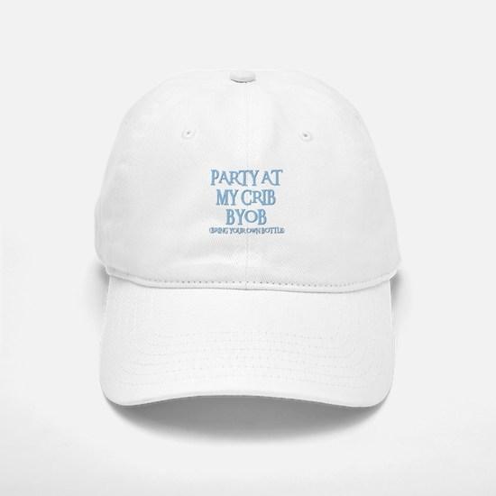 PARTY AT MY CRIB Baseball Baseball Cap