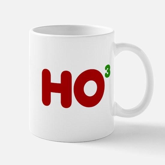 Ho, Ho, Ho or Ho3 Mug