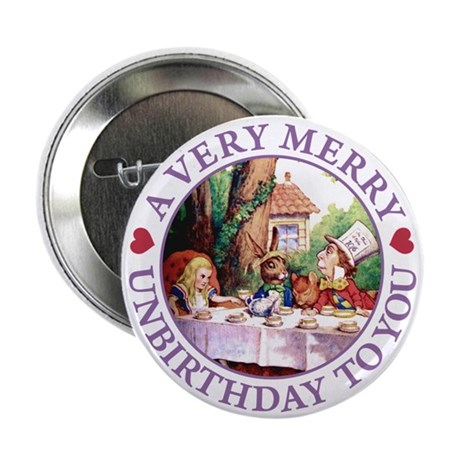 "A Very Merry Unbirthday To You 2.25"" Button (100 p"