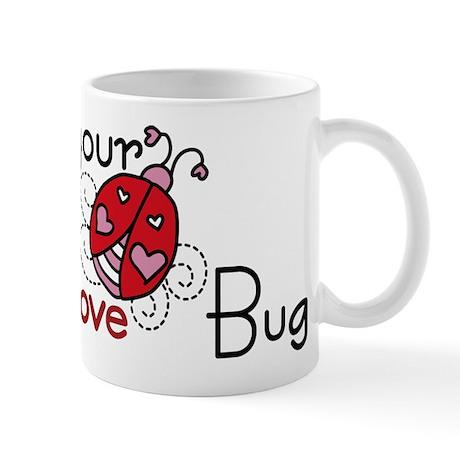 Your Love Bug Mug