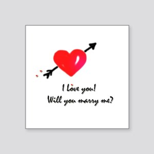 """I love you Marriage proposal Square Sticker 3"""" x 3"""