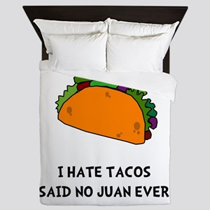 Hate Tacos Juan Queen Duvet