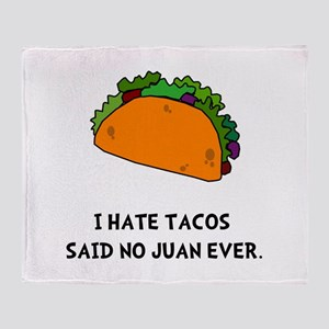 Hate Tacos Juan Throw Blanket