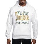 Will Play Trombone Hooded Sweatshirt