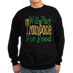 Will Play Trombone Sweatshirt (dark)
