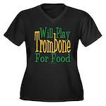 Will Play Trombone Women's Plus Size V-Neck Dark T
