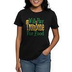 Will Play Trombone Women's Dark T-Shirt