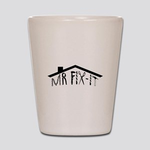 MR FIX-IT Shot Glass