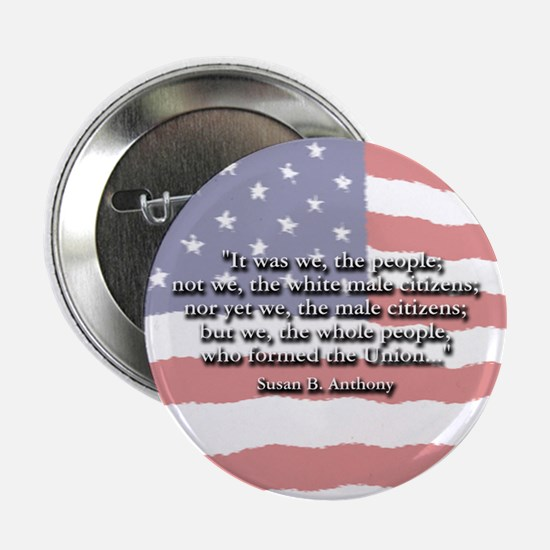 """Susan B. Anthony: We The Peop 2.25"""" Button (10 pac"""
