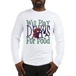 Will Play Drums Long Sleeve T-Shirt
