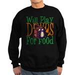 Will Play Drums Sweatshirt (dark)