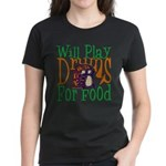 Will Play Drums Women's Dark T-Shirt