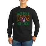 Will Play Drums Long Sleeve Dark T-Shirt