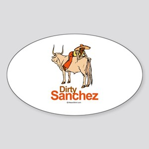 Dirty Sanchez - Oval Sticker
