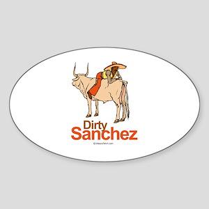 Dirty Sanchez - Oval Sticker
