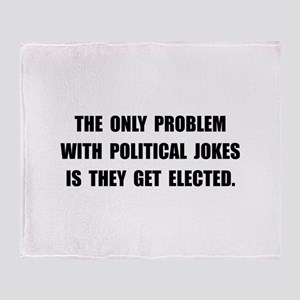 Political Jokes Elected Throw Blanket