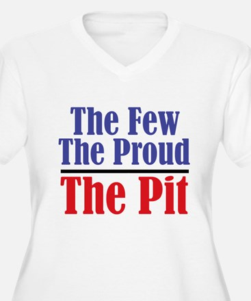 The Few. The Proud. The Pit. T-Shirt