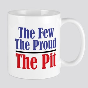 The Few. The Proud. The Pit. Mug