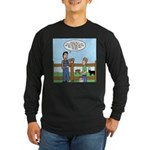 Don't Milk the Bull Long Sleeve Dark T-Shirt