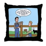 Don't Milk the Bull Throw Pillow