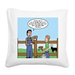 Don't Milk the Bull Square Canvas Pillow