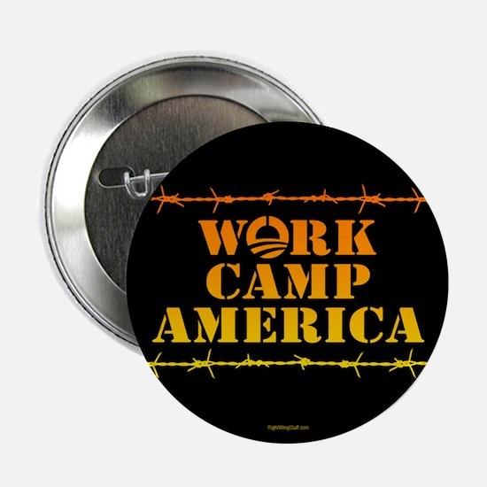 "Work Camp America 2.25"" Button (10 pack)"